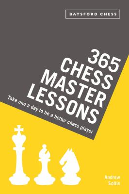 365 chess master lessons take one a day to be a better chess player