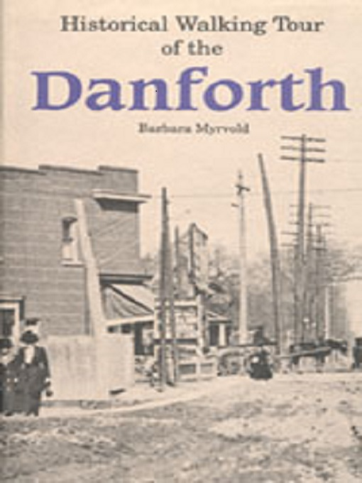Historical Walking Tour of the Danforth eBook