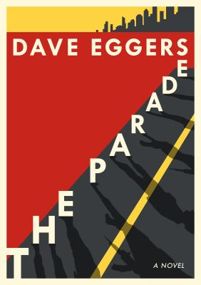 Parade by dave eggers