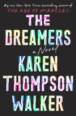 The Dreamers by Karen Thomson Walker