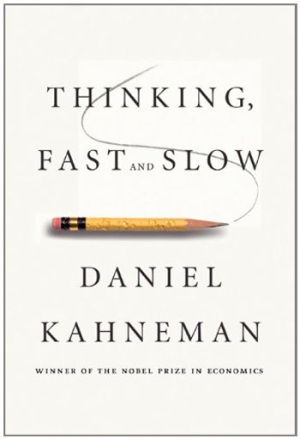 Thinking, Fast and Slow by Daniel Kahneman (2011)