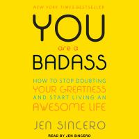 You Are A Badass audiobook by Jen Sincero