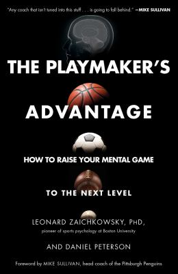 The playmaker's advantage - how to raise your mental game to the next level