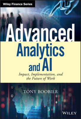 Advanced analytics and AI - impact  implementation  and the future of work