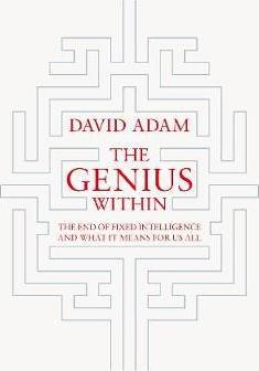 The genius within - smart pills  brain hacks and adventures in intelligence