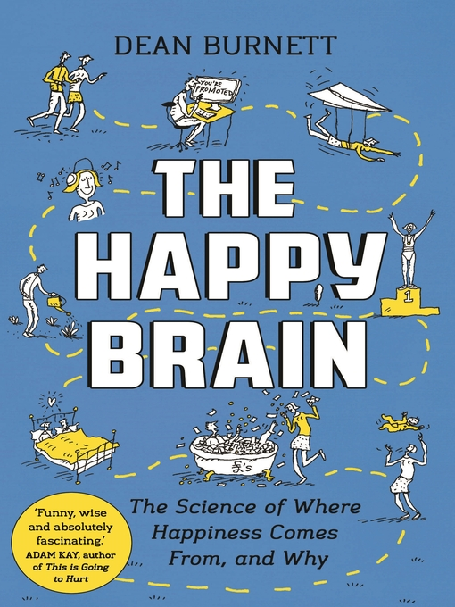 Happy brain - where happiness comes from  and why