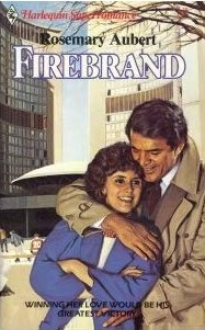 Harlequin Super Romance Firebrand by Rosemary Aubert