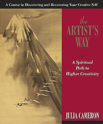 The Artist's Way A spiritual path to higher creativity