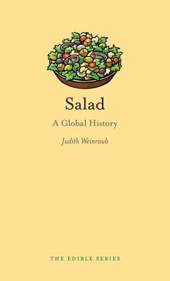 Salad a global history