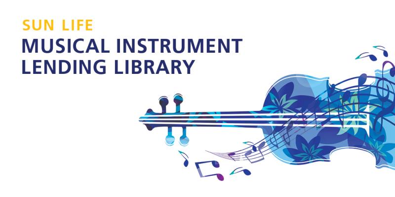 Sun Life Musical Instrument Lending Library