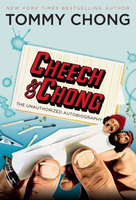 Cheech and chong the unauthorized autobio