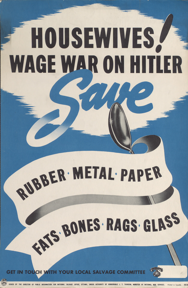 Poster of spoon and text reading Housewives! Wage war on Hitler save rubber metal paper fats bones rags glass