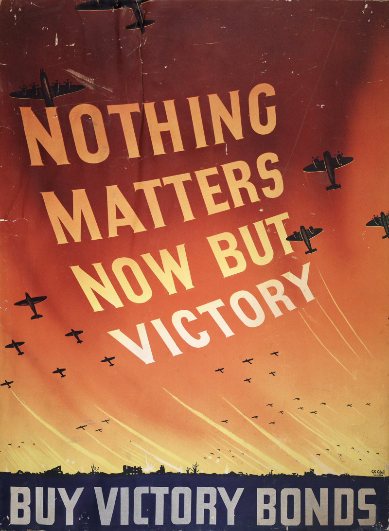 Poster of planes and the words Nothing matters now but victory, buy Victory Bonds