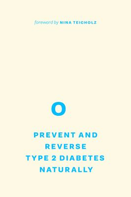 Prevent and reverse Type 2 diabetes naturally
