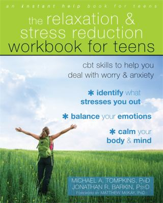Relaxation and strees reduction workbook for teens