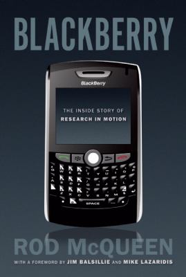 Blackberry  The inside story of Research in Motion  Rob McQueen