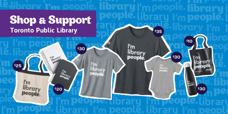 Toronto Public Library Foundation merchandise for sale, ranging in price from $20-35