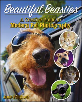 Beautiful beasties  a creative guide to modern pet photography