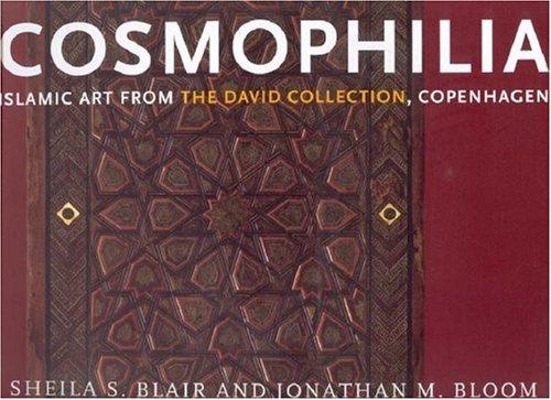 Cosmophilia  Islamic art from the David Collection  Copenhagen
