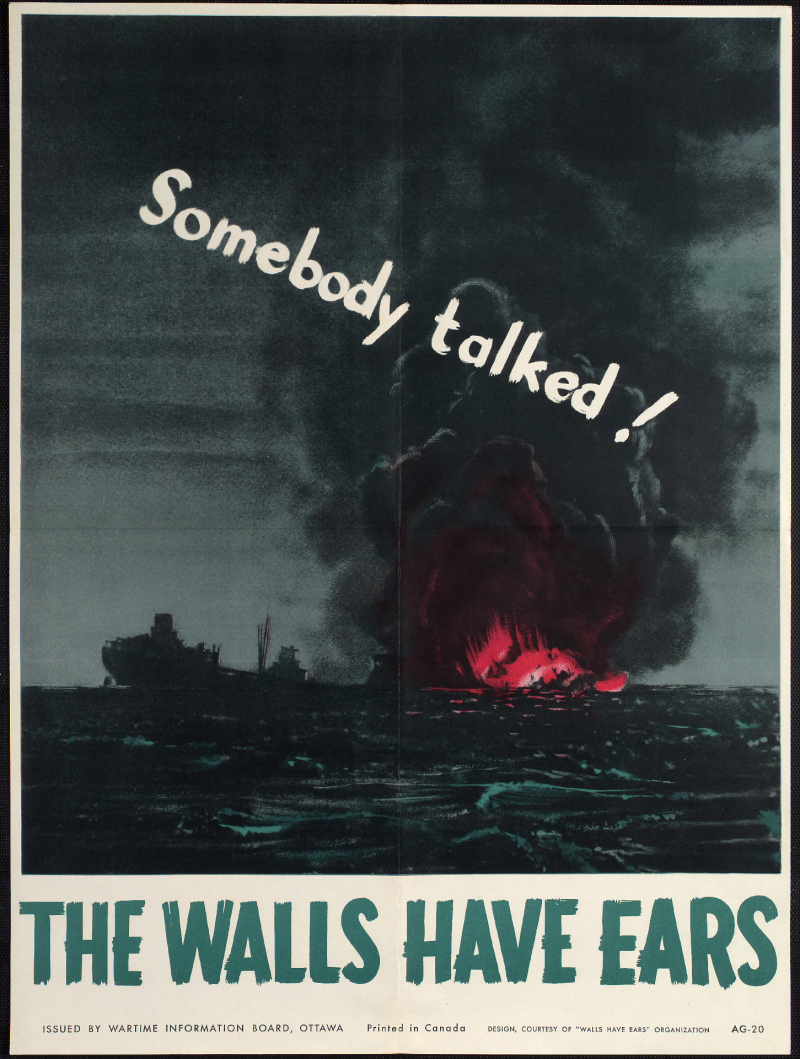 Poster of exploding ship with the words Somebody talked the walls have ears