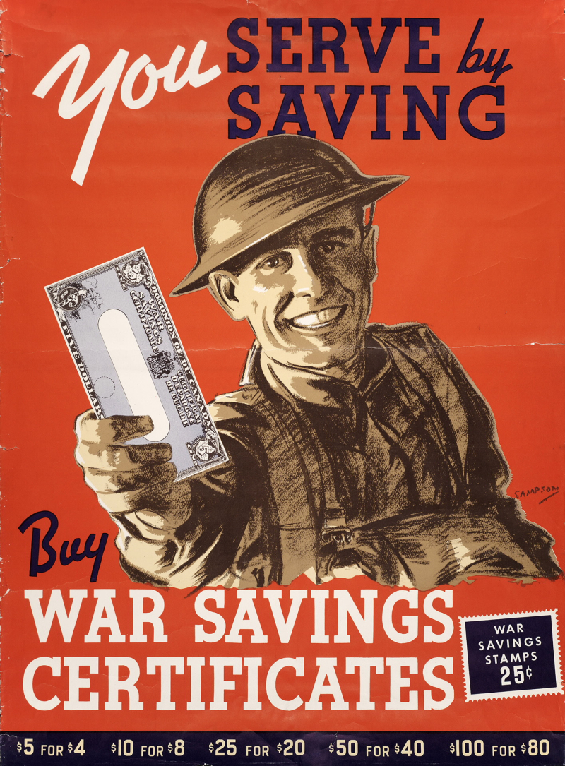 Poster with man in military uniform holding out a document reading You serve by saving buy war savings certificates and a list of prices for stamps