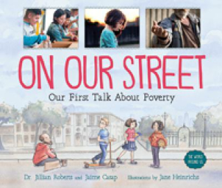 On Our Street Our First Talk About Poverty