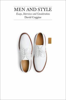 Men and style  essays  interviews  and considerations