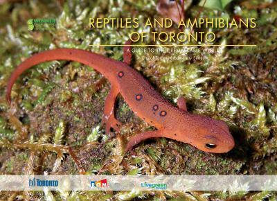 Biodiversity - Reptiles and Amphibians of Toronto
