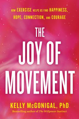 The Joy of Movement