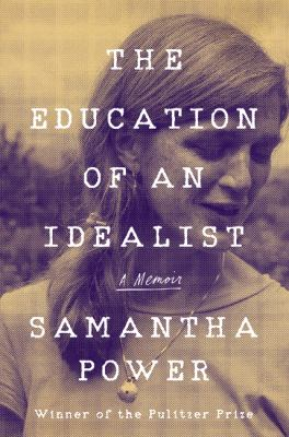 Education of an Idealist