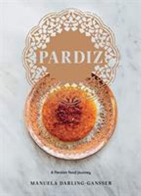 Pardiz a Persian food journey