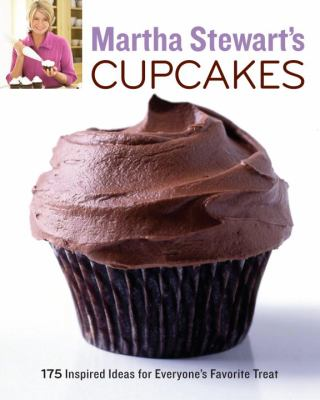 Martha Stewart's cupcakes  175 inspired ideas for everyone's favorite treat