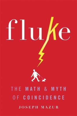 Fluke The Math and Myth of Coincidence
