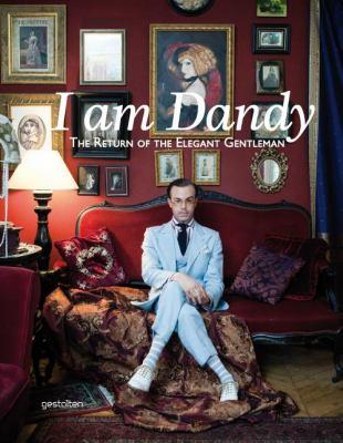 I am dandy  the return of the elegant gentleman