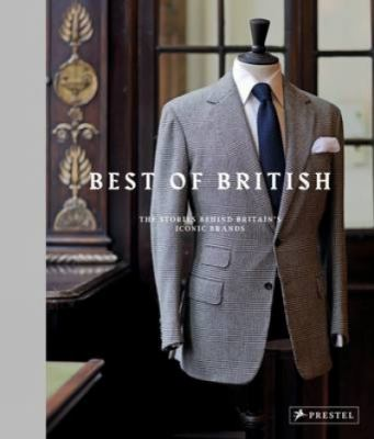 Best of British  the stories behind Britain's iconic brands