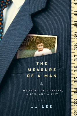 The measure of a man  the story of a father  a son  and a suit