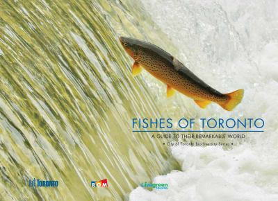 Biodiversity - Fishes of Toronto