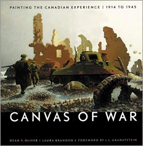 Canvas of war Painting the Canadian experience  1914 to 1945