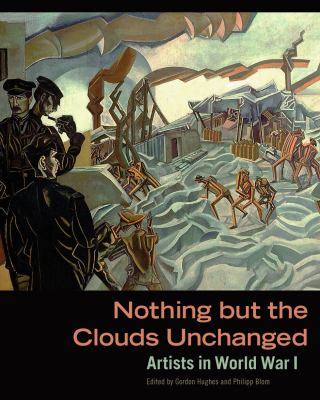 Nothing but the clouds unchanged artists in World War I