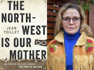 The North-West is our Mother by Jean Teillet