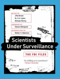 Scientists under surveillance the FBI files