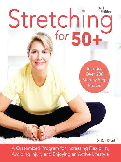 TPL Stretching for 50+ A Customized Program for Increasing Flexibility  Avoiding Injury  and Enjoying an Active Lifestyle