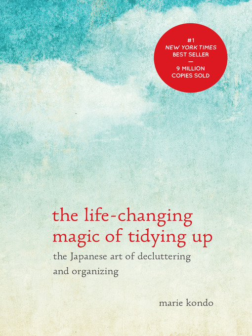 TPL The Life-Changing Magic of Tidying Up The Japanese Art of Decluttering and Organizing