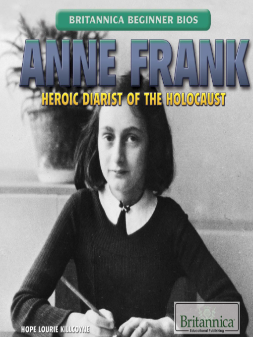 Anne Frank Heroic Diarist of the Holocaust