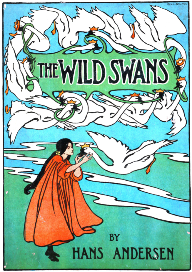 Book cover of The Wild Swans by Hans Andersen with illustration of flying swans with crowns and a woman in a cape