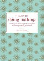 Joy of doing nothing