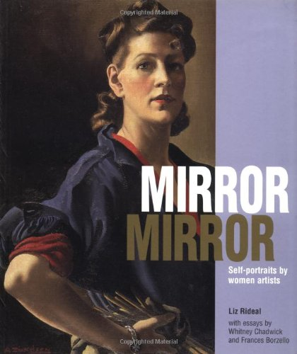 Mirror Mirror Self-Portraits by Women Artists