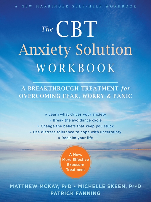 TPL The CBT Anxiety Solution Workbook A Breakthrough Treatment for Overcoming Fear  Worry  and Panic