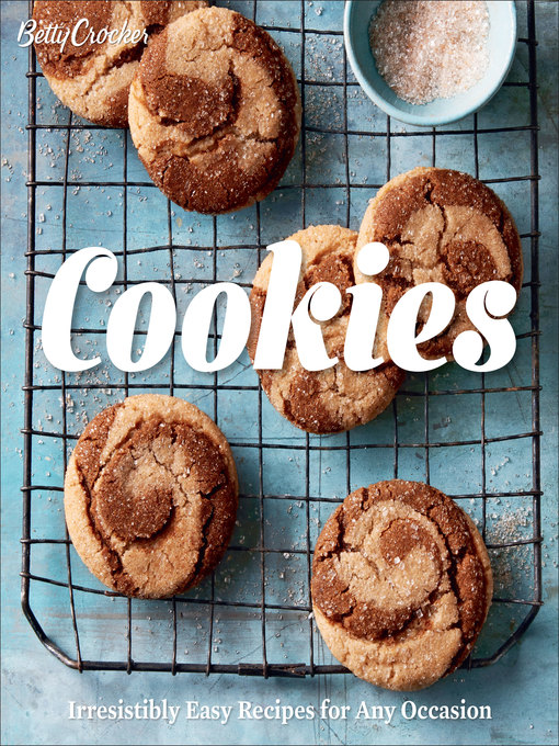 Betty Crocker Cookies Irresistibly Easy Recipes for Any Occasion