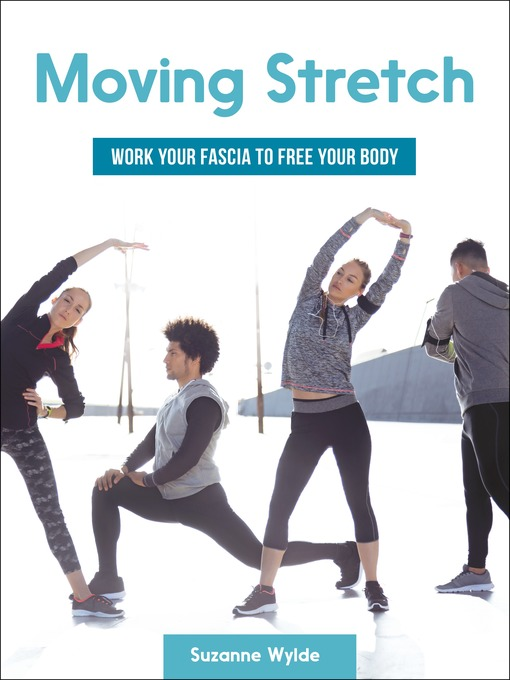TPL Moving Stretch Work Your Fascia to Free Your Body